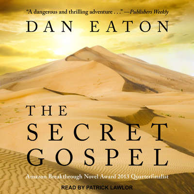 The Secret Gospel  Audiobook, by Dan Eaton