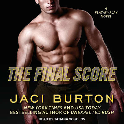 The Final Score Audiobook, by Jaci Burton