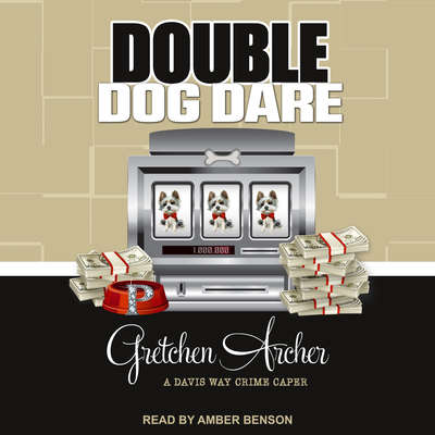 Double Dog Dare Audiobook, by Gretchen Archer