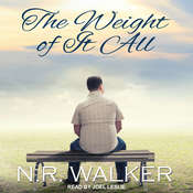 The Weight Of It All Audiobook, by N.R. Walker