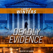 Deadly Evidence Audiobook, by Larry A. Winters