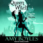 Queen Witch  Audiobook, by Amy Boyles