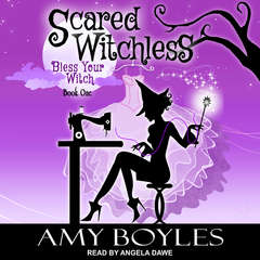 Scared Witchless  Audiobook, by Amy Boyles