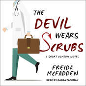 The Devil Wears Scrubs: A Short Comedic Novel Audiobook, by Freida McFadden