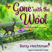 Gone with the Wool Audiobook, by Betty Hechtman