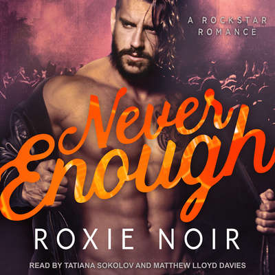 Never Enough Audiobook, by Roxie Noir