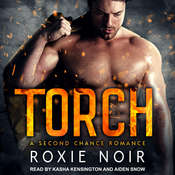 Torch: A Second Chance Romance Audiobook, by Roxie Noir