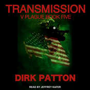 Transmission: V Plague Book 5 Audiobook, by Dirk Patton