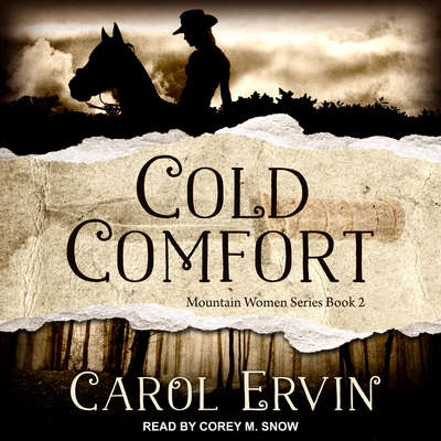 Cold Comfort Audiobook, by Carol Ervin