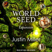 World Seed: Expansion Audiobook, by Justin Miller