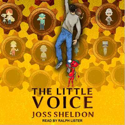 The Little Voice: A Rebellious Novel Audiobook, by Joss Sheldon