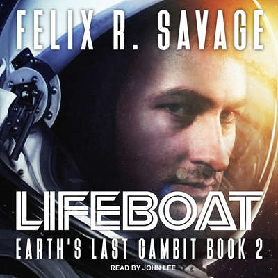 Lifeboat: A First Contact Technothriller Audiobook, by Felix R. Savage