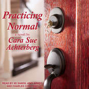 Practicing Normal  Audiobook, by Cara Sue Achterberg