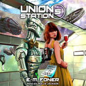 Carnival On Union Station Audiobook, by E.M. Foner