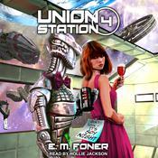 Spy Night on Union Station Audiobook, by E.M. Foner