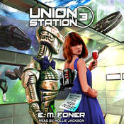 High Priest on Union Station Audiobook, by E.M. Foner