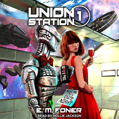 Date Night on Union Station Audiobook, by E.M. Foner