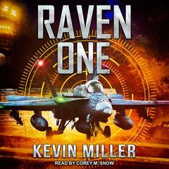 Raven One Audiobook, by Capt. Kevin P. Miller USN