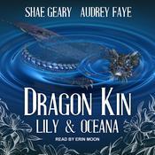 Dragon Kin: Sapphire & Lotus Audiobook, by Audrey Faye