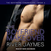 The Boyfriend Makeover Audiobook, by River Jaymes