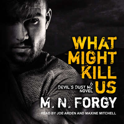 What Might Kill Us Audiobook, by M. N. Forgy