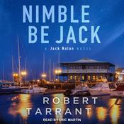 Nimble Be Jack: A Jack Nolan Novel Audiobook, by Robert Tarrant
