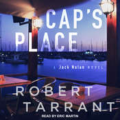 Caps Place: A Jack Nolan Novel Audiobook, by Robert Tarrant