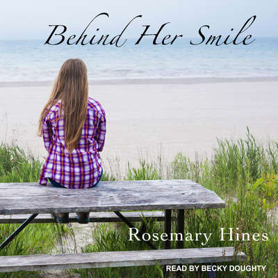 Behind Her Smile Audiobook, by Rosemary Hines