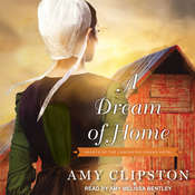 A Dream of Home Audiobook, by Amy Clipston