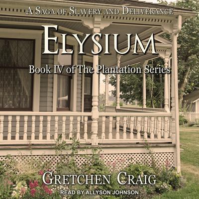 Elysium Audiobook, by Gretchen Craig