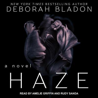 Haze Audiobook, by Deborah Bladon