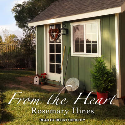 From the Heart  Audiobook, by Rosemary Hines
