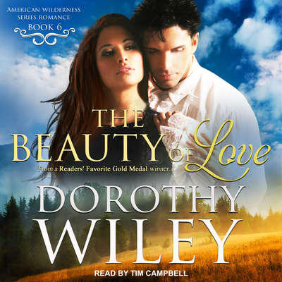 The Beauty of Love Audiobook, by Dorothy Wiley