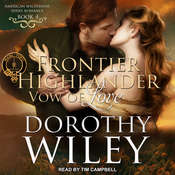 Frontier Highlander Vow of Love Audiobook, by Dorothy Wiley