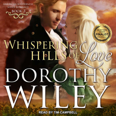 Whispering Hills of Love Audiobook, by Dorothy Wiley
