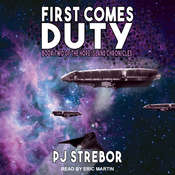 First Comes Duty Audiobook, by P J Strebor