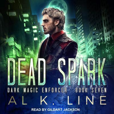 Dead Spark Audiobook, by Al K. Line