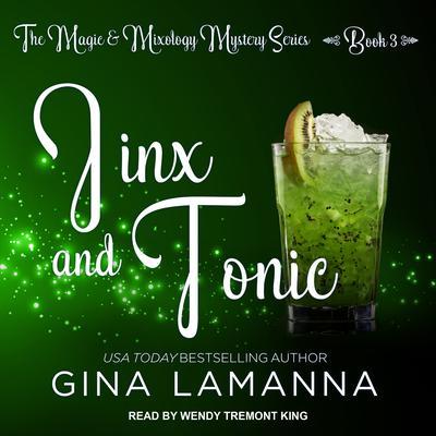 Jinx And Tonic Audiobook, by Gina LaManna
