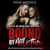 Bound by Affliction Audiobook, by Ryan Michele