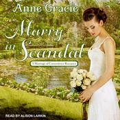 Marry in Scandal Audiobook, by Anne Gracie