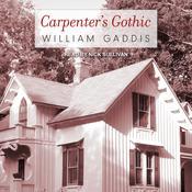 Carpenter's Gothic Audiobook, by William Gaddis