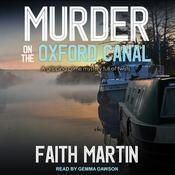 Murder on the Oxford Canal Audiobook, by Faith Martin