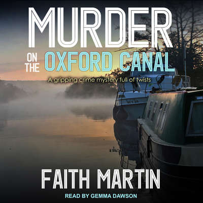 Murder on the Oxford Canal Audiobook, by Faith Martin
