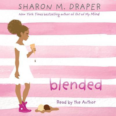 Blended Audiobook, by Sharon M. Draper