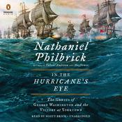In the Hurricanes Eye: The Genius of George Washington and the Victory at Yorktown Audiobook, by Nathaniel Philbrick