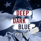 Deep Dark Blue Audiobook, by Polo Tate|