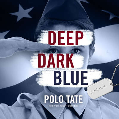Deep Dark Blue Audiobook, by Polo Tate