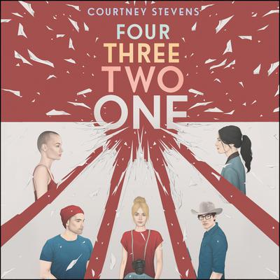 Four Three Two One Audiobook, by Courtney Stevens