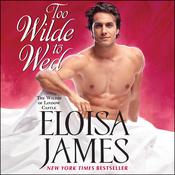 Too Wilde to Wed Audiobook, by Eloisa James