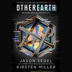 OtherEarth Audiobook, by Jason Segel, Kirsten Miller